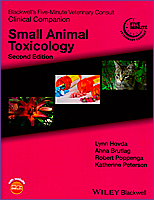Blackwell's Five-Minute Veterinary Consult Clinical Companion: Small Animal Toxicology, 2/e 2016
